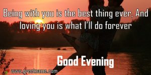 Good Evening Being With You For Girl Friend.jpg