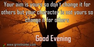 Good Evening Change Character For Him.jpg