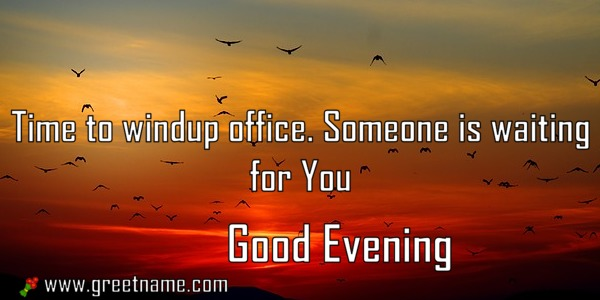 Good evening messages windup office greet name alternatively you can download this picture m4hsunfo