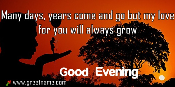Good evening messages love always grow greet name alternatively you can download this picture m4hsunfo