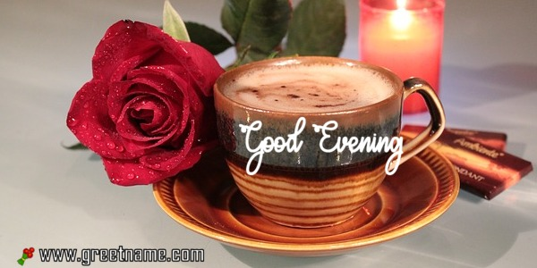 Good Evening Messages Time For Tea Greet Name