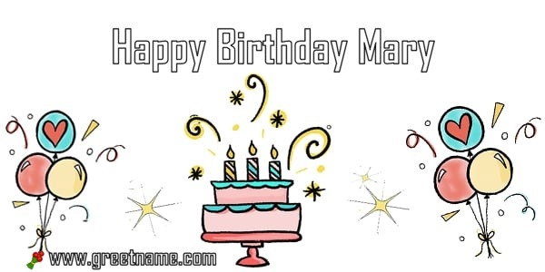 Happy Birthday Mary Cake Balloon Greet Name