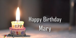 Happy Birthday Mary Candle Fire