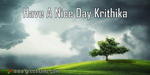 Have A Nice Day Krithika Morning Cloud