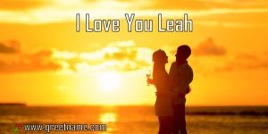 I Love You Leah Couple Standing