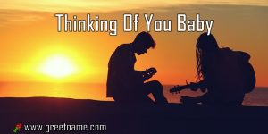 Thinking Of You Baby Couple Playing Music