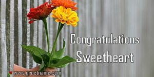 Congratulations Sweetheart Hand Giving Flowers
