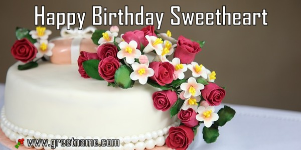 Happy Birthday Sweetheart Cake And Flower Greet Name