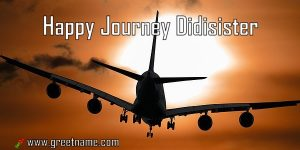 Happy Journey Didisister Aircraft Flying