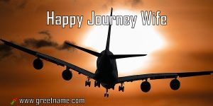 Happy Journey Wife Aircraft Flying