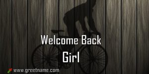 Welcome Back Girl Men Cycling