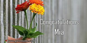 Congratulations Mia Hand Giving Flowers