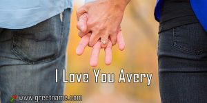I Love You Avery Couple Holding Hands