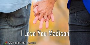 I Love You Madison Couple Holding Hands