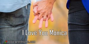 I Love You Monica Couple Holding Hands
