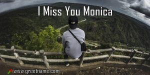 I Miss You Monica Man On Bench