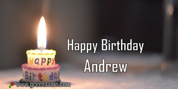Happy Birthday Andrew Candle Fire Greet Name