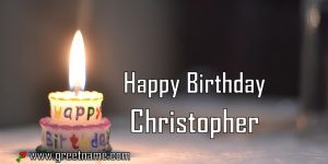 Happy Birthday Christopher Candle Fire