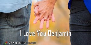 I Love You Benjamin Couple Holding Hands