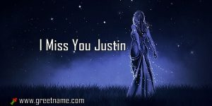 I Miss You Justin Women Standing