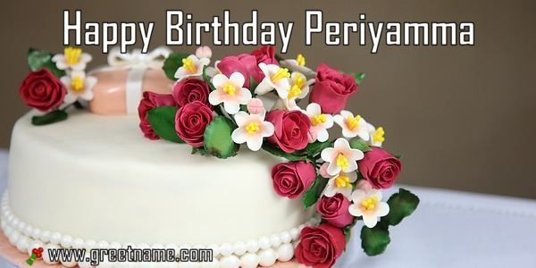 Happy Birthday Periyamma Cake And Flower