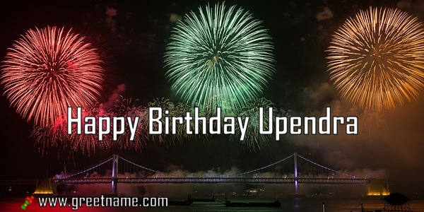 Happy Birthday Upendra Fireworks - Greet Name