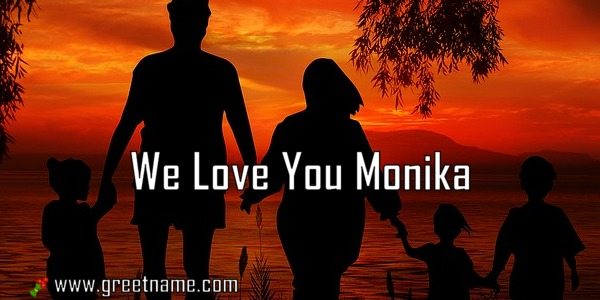 I Love You Monika Name